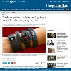 The future of wearable technology is not wearables – it's analysing the data