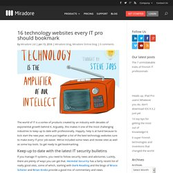 16 technology websites every IT pro should bookmark