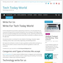 write for us gadgets, tech- Tech Today World