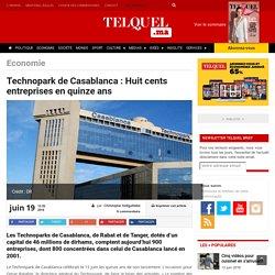 Technopark de Casablanca :Huit cents entreprises en quinze ans