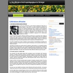 Le blog littéraire et technopédagogique du Sénégal » Littérature africaine