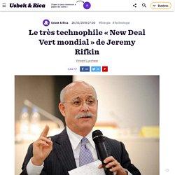 Le très technophile «New Deal Vert mondial » de Jeremy Rifkin