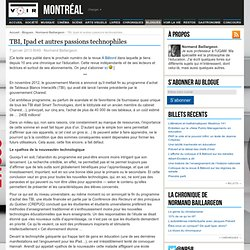 TBI, Ipad et autres passions technophiles – Normand Baillargeon