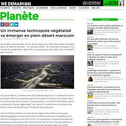 Un immense technopole végétalisé va émerger en plein désert marocain