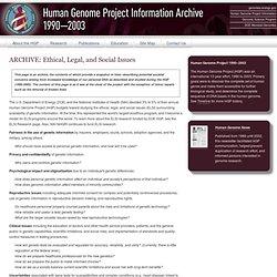 web.ornl.gov/sci/techresources/Human_Genome/elsi/index.shtml