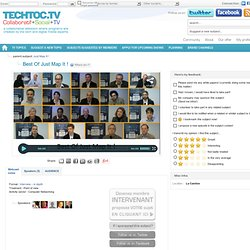 Best Of Just Map It ! - techtoc.tv, web-tv communautaire rich media – video – interviews