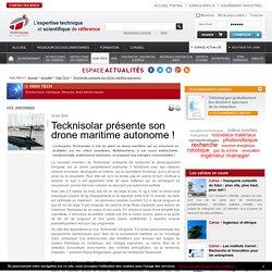 Tecknisolar présente son drone maritime autonome !
