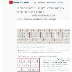 Teclado russo ™ digite letras russas - teclado russo online