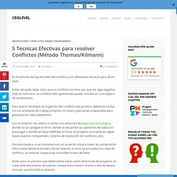 5 Técnicas Efectivas para resolver Conflictos (Método Thomas/Kilmann)