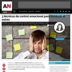 3 técnicas de control emocional para combatir el estrés