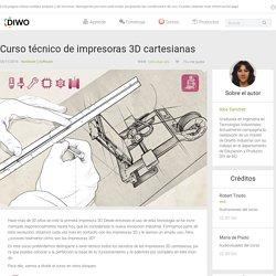 Curso técnico de impresoras 3D cartesianas