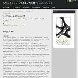Tècniques del gravat - Col·lecció Gelonch-Viladegut