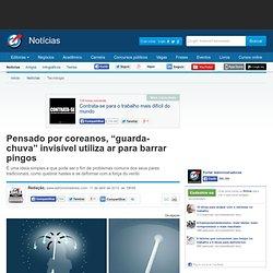"""Pensado por coreanos, """"guarda-chuva"""" invisível utiliza ar para barrar pingos - Notícias - Tecnologia"""
