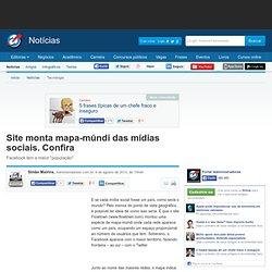 Site monta mapa-múndi das mídias sociais. Confira