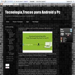 Raccoon el programa que te permite descargar aplicaciones de Android a tu PC