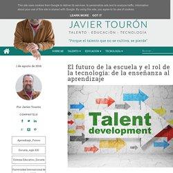 El futuro de la escuela y el rol de la tecnología: de la enseñanza al aprendizaje