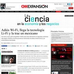 A un lado Wi-Fi, llegó la tecnología Li-Fi... y es mexicana - Especiales