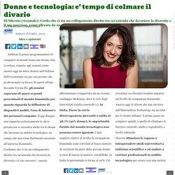 Donne e tecnologia: e' tempo di colmare il divario