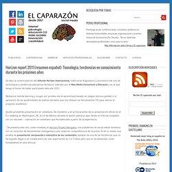 Horizon report 2011 (resumen español): Tecnología, tendencias en conocimiento durante los próximos años