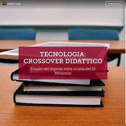 TECNOLOGIA: CROSSOVER DIDATTICO