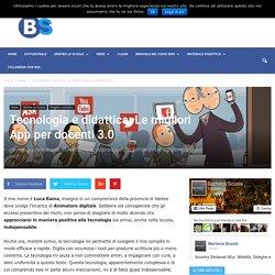 Tecnologia e didattica: Le migliori App per docenti 3.0 - Bacheca Scuola