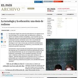 La tecnología y la educación: una dosis de realismo · ELPAÍS.com