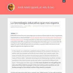 La tecnología educativa que nos espera