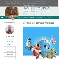 Tecnología, escuela y familia