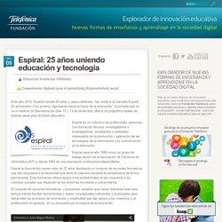 Espiral: 25 años uniendo educación y tecnología
