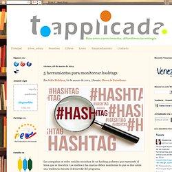 5 herramientas para monitorear hashtags
