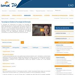Curso de Graduação - Tecnologia em Gestão da Tecnologia da Informação a distância - Senac EAD