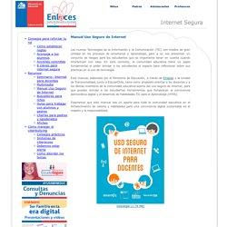 Internet Segura - Enlaces, Centro de Educación y Tecnología, Ministerio de Educación
