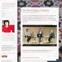 De Tecnología y Cultura