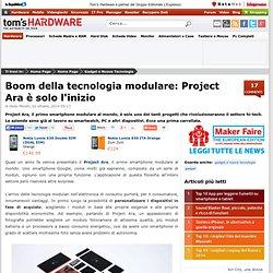 Boom della tecnologia modulare: Project Ara è solo l'inizio - Tom's Hardware Mobile