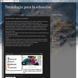 Tecnología para la eduación: Modelo SAMR: adopción tecnológica