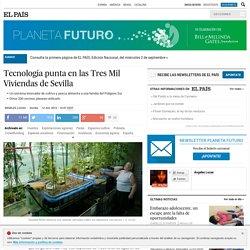 Tecnología punta en las Tres Mil Viviendas de Sevilla