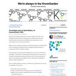 Tecnologías para el Aprendizaje y el Conocimiento (TAC)