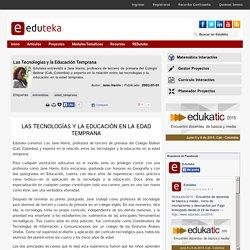 Las Tecnolog as y la Educaci n Temprana