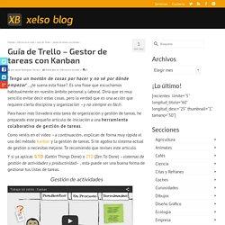 Guía de Trello – Gestor de tareas con Kanban - Xelso Blog