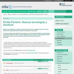 Emilia Ferreiro: Nuevas tecnologías y escritura