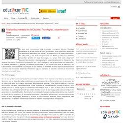 Realidad Aumentada en la Escuela: Tecnologías, experiencias e ideas