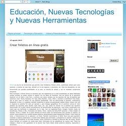 Educación, Nuevas Tecnologías y Nuevas Herramientas: Crear folletos en línea gratis