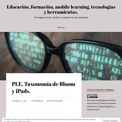 PLE, Taxonomía de Bloom y iPads. – Educación, formación, mobile learning, tecnologías y herramientas.