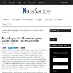 Tecnologías de Información para Salud Mental – eMental Health