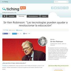 """Sir Ken Robinson: """"Las tecnologías pueden ayudar a revolucionar la educación"""""""