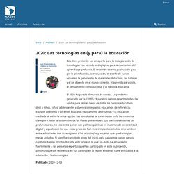 2020: Las tecnologías en (y para) la educación
