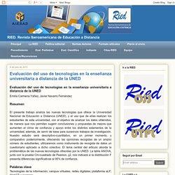 RIED: Evaluación del uso de tecnologías en la enseñanza universitaria a dista...
