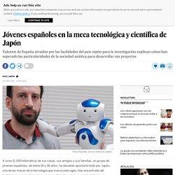 Jóvenes españoles en la meca tecnológica y científica de Japón