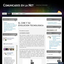 EL CINE Y SU EVOLUCION TECNOLOGICA