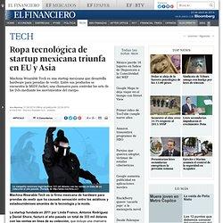 Ropa tecnológica de startup mexicana triunfa en EU y Asia